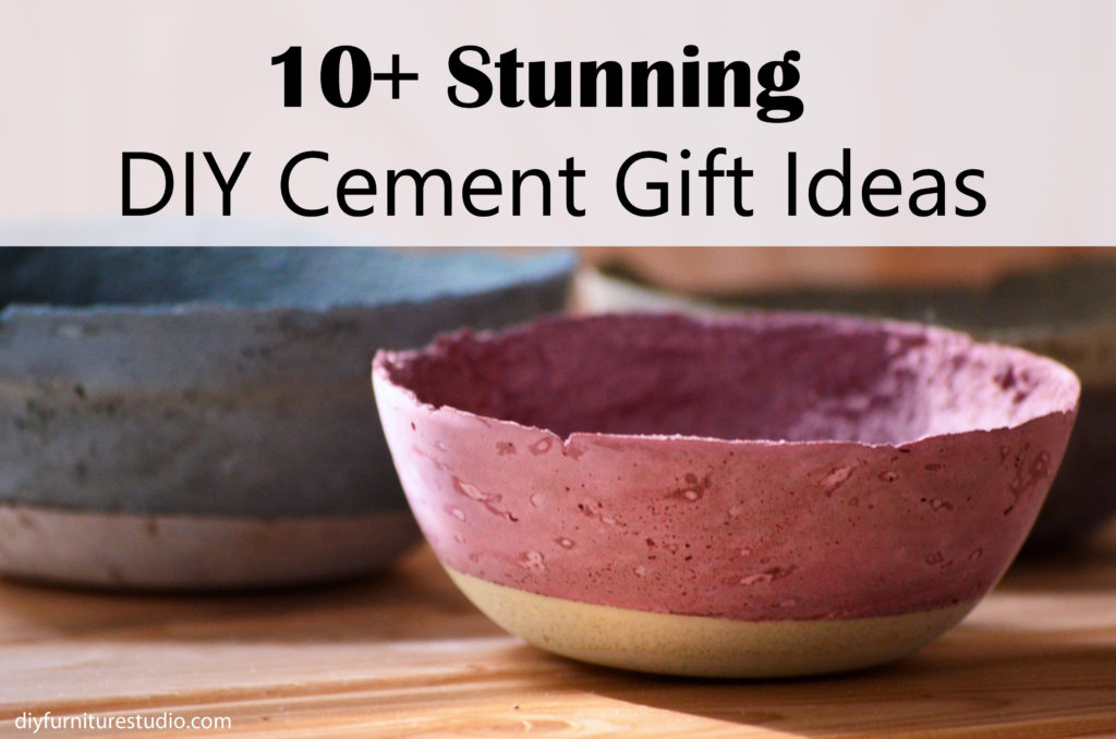 Who Knew 10 Stunning Diy Concrete And Cement Gift Ideas Diy Furniture Studio